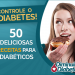 50 Receitas Para  Diabeticos,  Diabeticos Receitas
